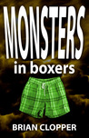 Monsters in Boxers