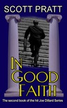In Good Faith (Joe Dillard Series, #2)