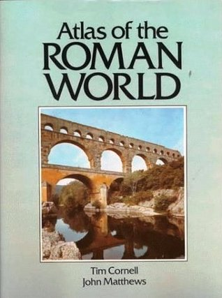 Atlas of the Roman World by Tim J. Cornell