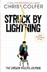 Struck by Lightning: The Carson Philips Journal