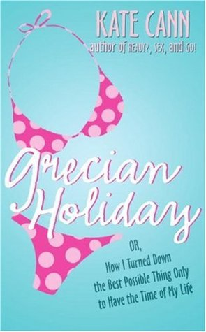 Grecian Holiday by Kate Cann