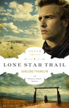 Lone Star Trail (Texas Trails Series, #1)