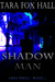 Shadow Man (Lash #2)