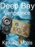 Deep Bay Vengeance (Deep Bay # 1)