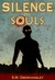 Silence of Souls by S. M. Oberhansley
