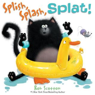 Splish, Splash, Splat! by Rob Scotton