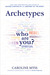 Archetypes: Who A...