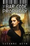 The Bar Code Prophecy (Bar Code, #3)