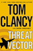 Threat Vector (Jack Ryan Jr...