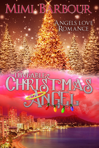 Loveable Christmas Angel (Angels with Attitude, #3)