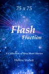75 x 75 = Flash Fraction