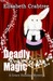 Deadly Magic (A Grace Holliday Mystery, Book One)