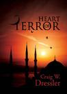 Heart of Terror by Craig W. Dressler