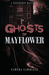Ghosts of Mayflower
