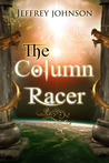 The Column Racer (Column Racer, #1)