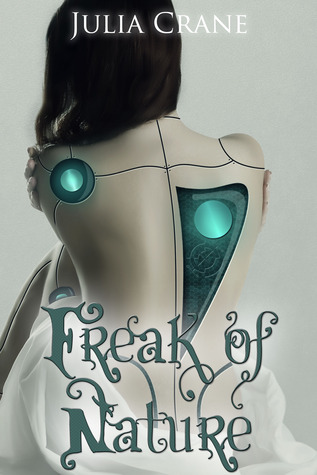 Freak of Nature by Julia Crane