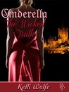 Cinderella - The Wicked Truth