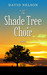 The Shade Tree Choir