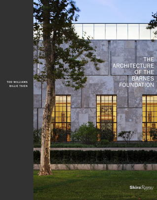 The architecture of the Barnes Foundation : gallery in a garden, garden in a gallery / Tod Williams, Billie Tsien ; edited by Octavia Giovannini-Torelli ; principal photography by Michael Moran.