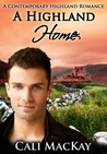 A Highland Home (Contemporary Highland Romance, #2)