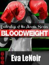 Bloodweight (Underdogs of the Arena)