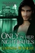 Only In Her Nightmares (The Oneiroi, #2)