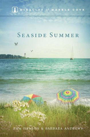 Seaside Summer (Miracle at Marble Cove, #3)