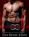 Wicked Werewolf Passion (Werewolf Society, #3)