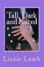 Tall, Dark and Kilted by Lizzie Lamb