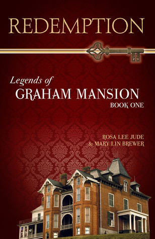 Redemption (Legends of Graham Mansion, #1)