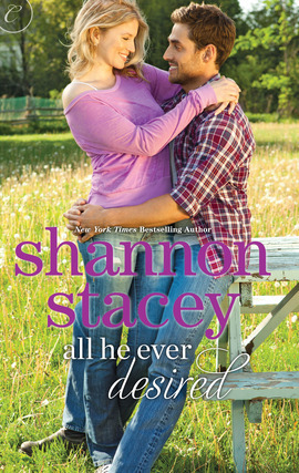 All He Ever Desired by Shannon Stacey