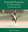Essential Exercises for Training Horses: An Illustrated Guide