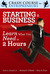 Starting a Business: Learn What You Need in Two Hours