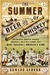 The Summer of Beer and Whiskey: How Brewers, Barkeeps, Rowdies, Immigrants, and a Wild Pennant Fight Made Baseball America�s Game