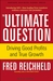 The Ultimate Question by Fred Reichheld