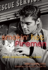 Smokin' Hot Firemen by Delilah Devlin