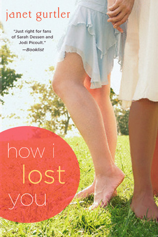How I Lost You by Janet Gurtler