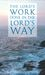The Lord's Work Done in the Lord's Way by K.P. Yohannan