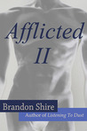 Afflicted II (Afflicted, #2)
