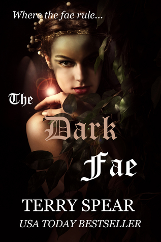 The Dark Fae (The World of Fae, #1)