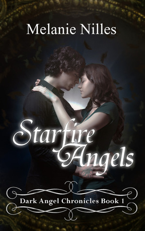 Starfire Angels by Melanie Nilles