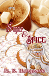 Sugar & Spice by R.E.  Hargrave
