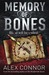 Memory of Bones by Alex Connor
