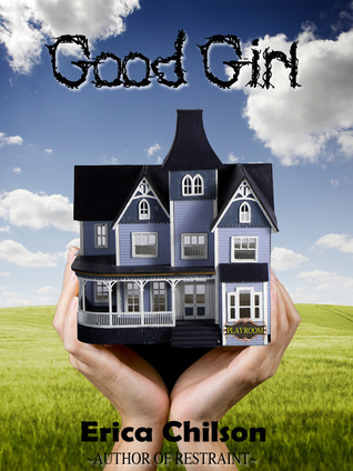 Good Girl (Playroom, #1)