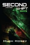 Second Shift: Order (Shift, #2)