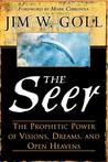 The Seer by James W. Goll