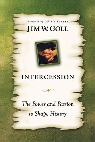 Intercession the Power and Passion