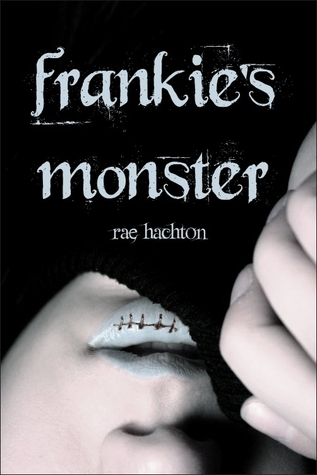 Frankie's Monster by Rae Hachton