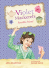 Violet Mackerel's Possible Friend (Violet Mackerel #5)