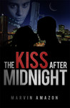 The Kiss after Midnight (The Midnight Trilogy, Book 1)
